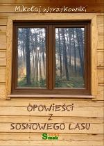 Opowieści z Sosnowego Lasu